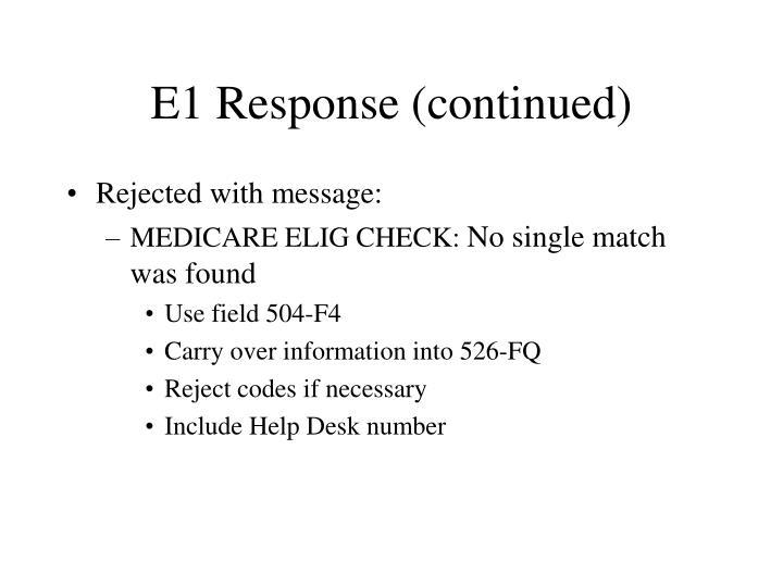 E1 Response (continued)