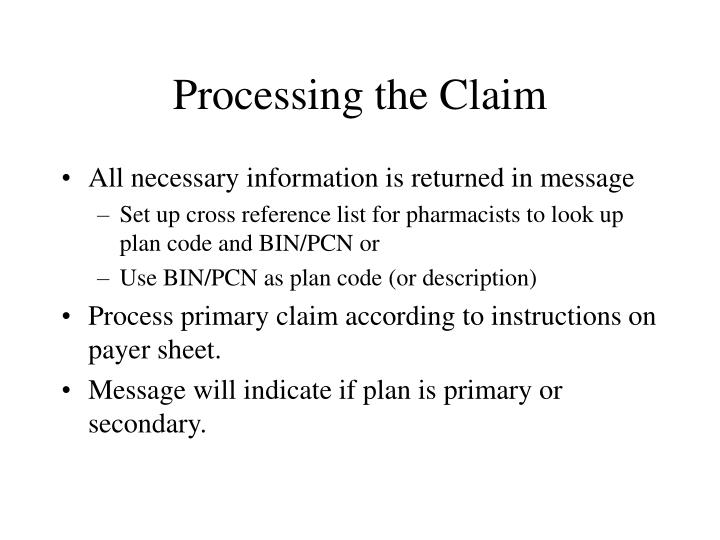 Processing the Claim
