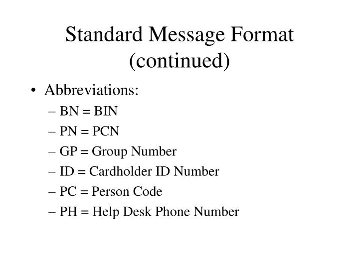 Standard Message Format (continued)