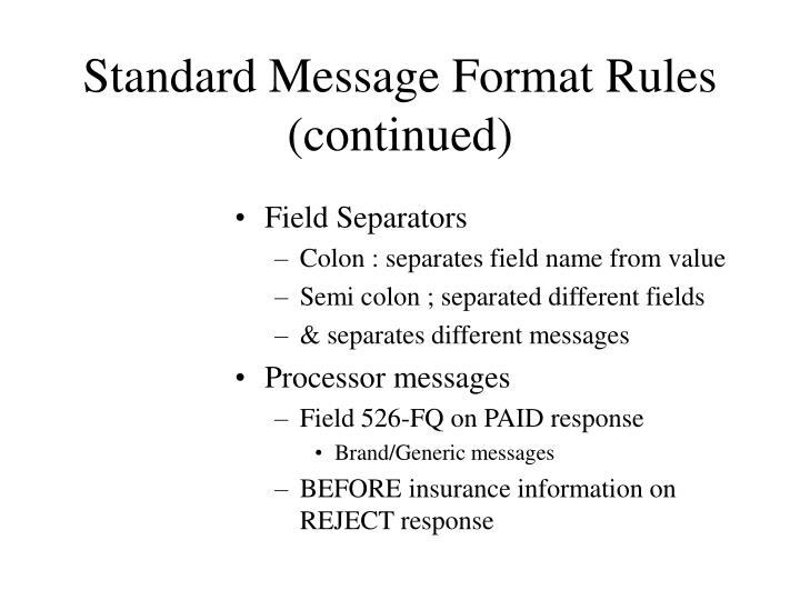 Standard Message Format Rules (continued)
