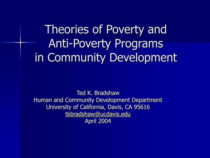 theories of poverty and anti poverty programs in community development n.