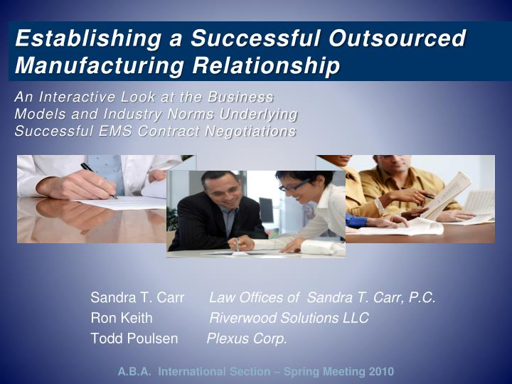 establishing a successful outsourced manufacturing relationship n.