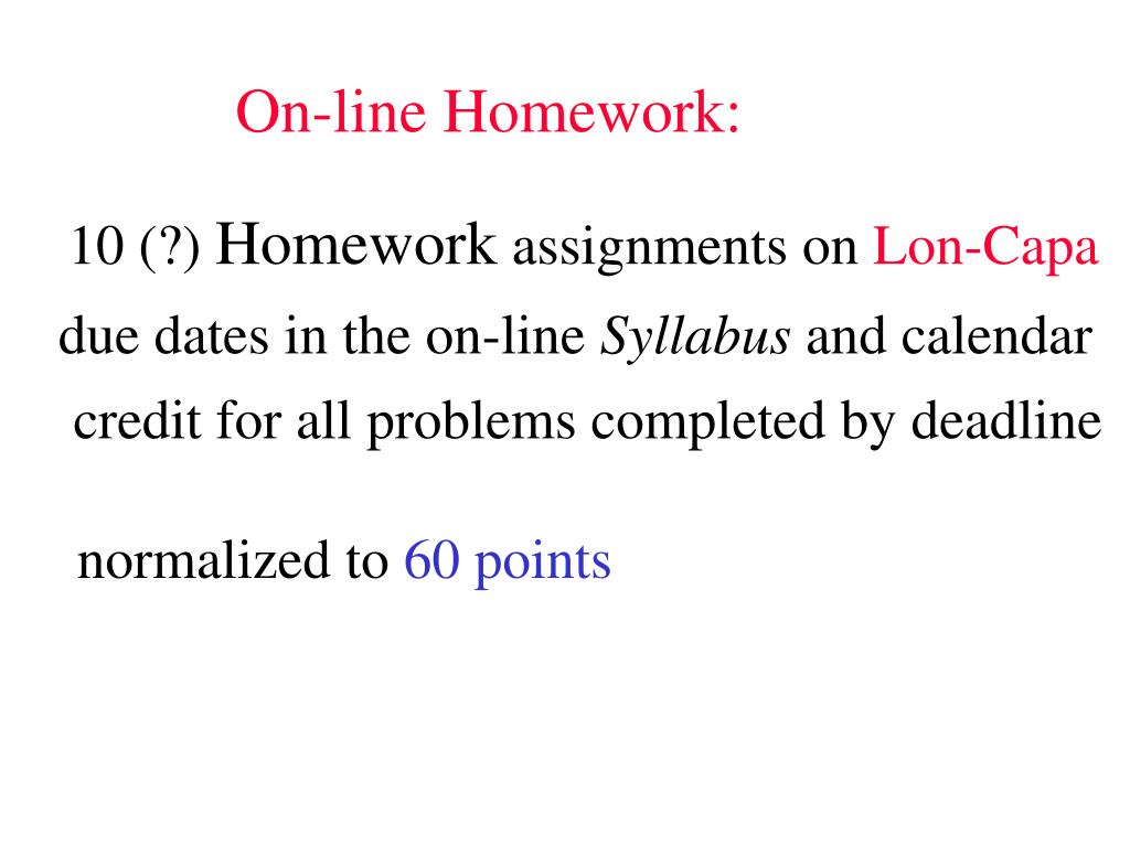 On-line Homework: