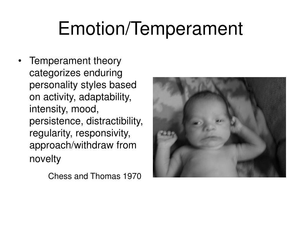 Emotion/Temperament