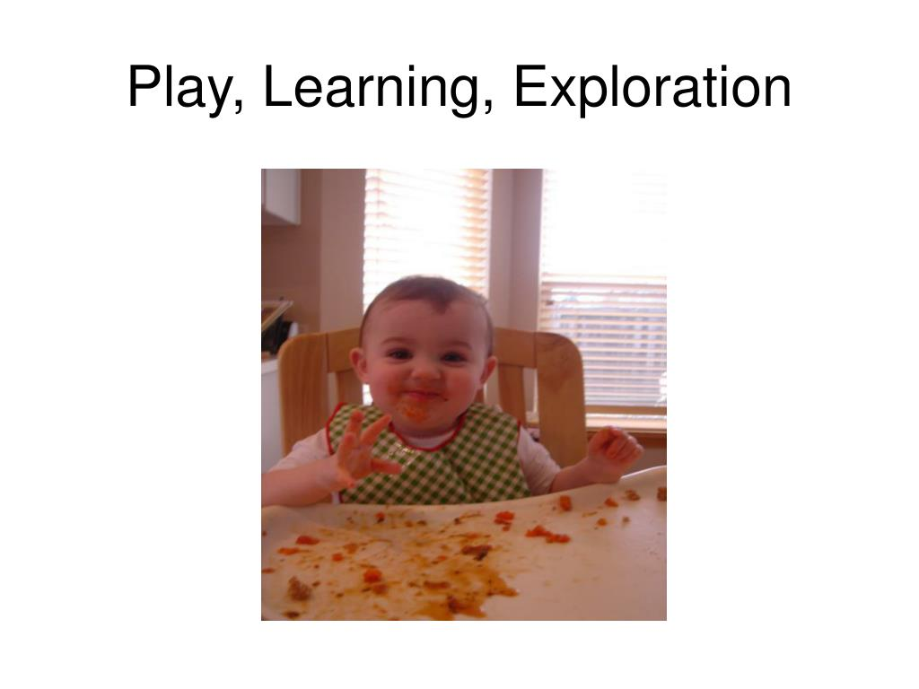 Play, Learning, Exploration