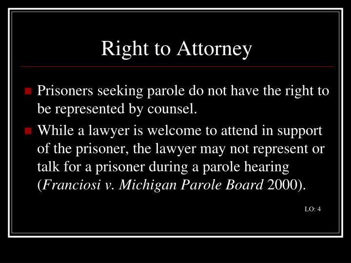 Right to Attorney