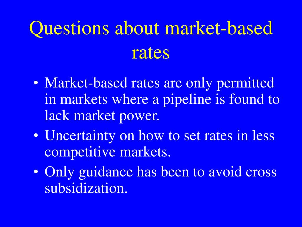 Questions about market-based rates