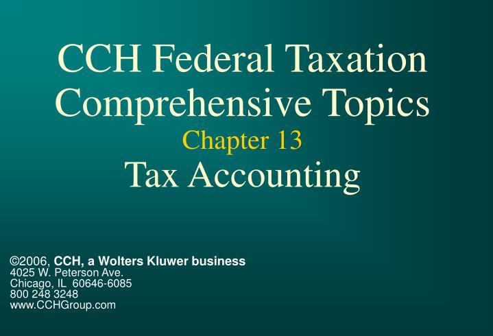 cch federal taxation comprehensive topics chapter 13 tax accounting n.