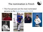 the nomination is finich