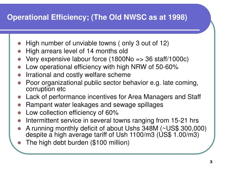 Operational efficiency the old nwsc as at 1998
