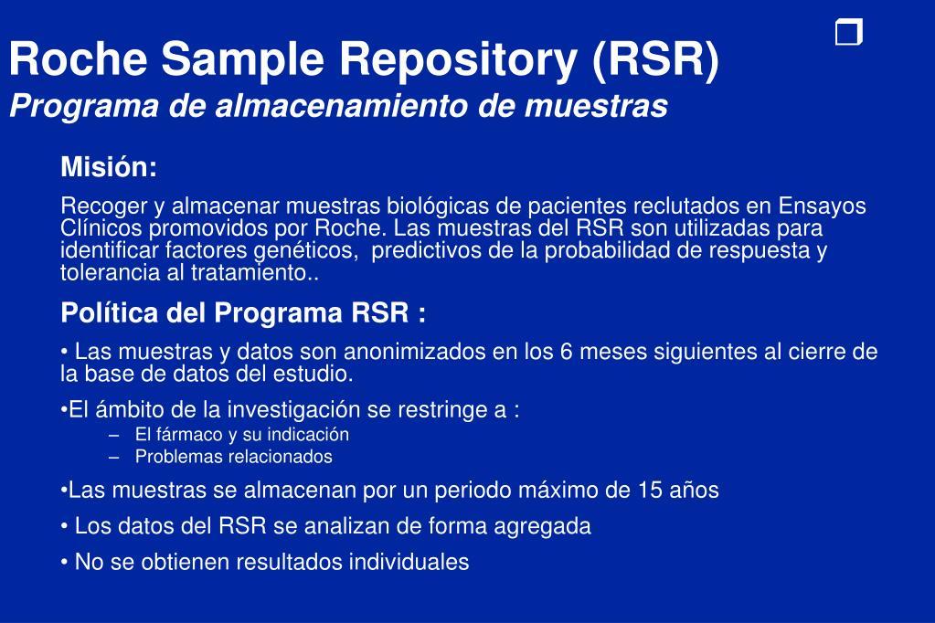 Roche Sample Repository (RSR)