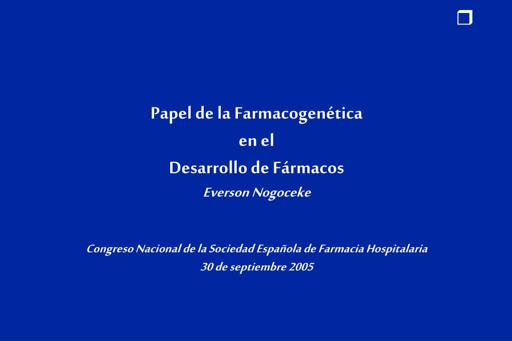 Papel de la Farmacogenética