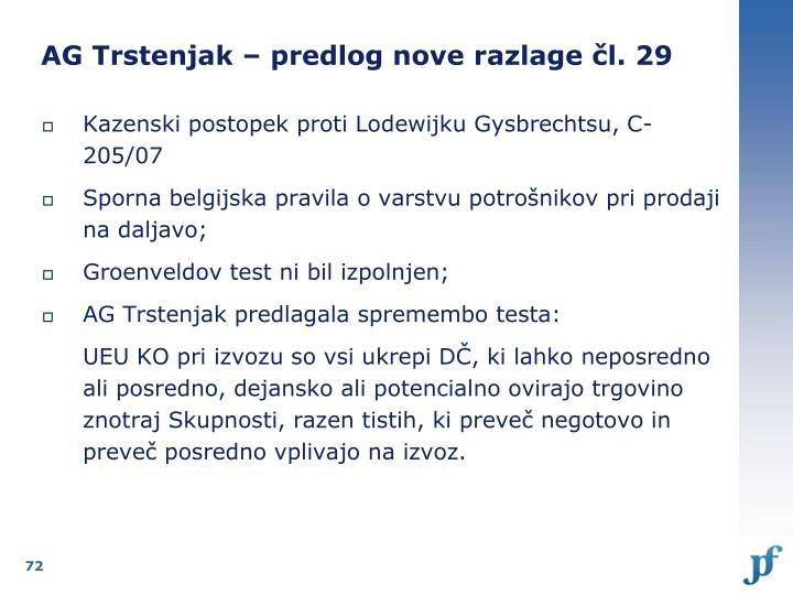 AG Trstenjak – predlog nove razlage čl. 29