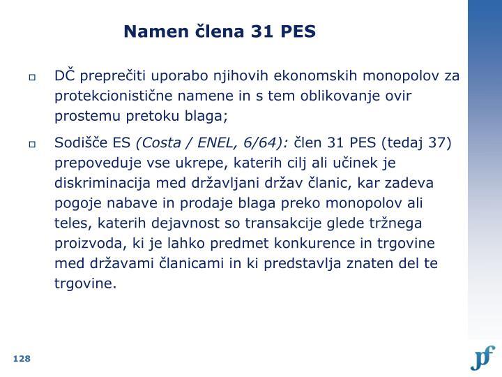 Namen člena 31 PES