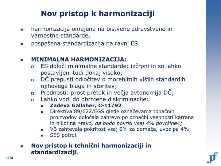 Nov pristop k harmonizaciji