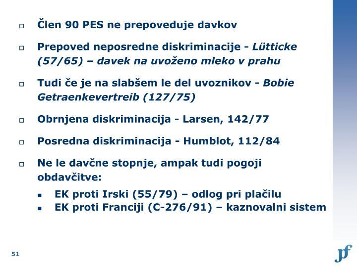Člen 90 PES ne prepoveduje davkov