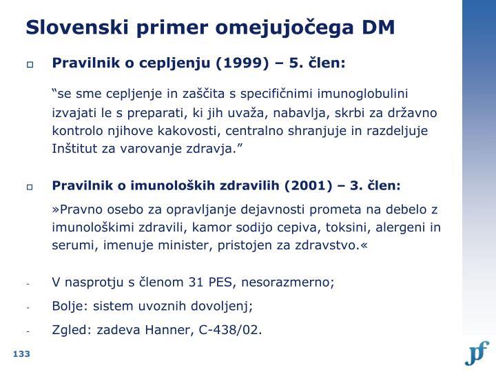 Slovenski primer omejujočega DM