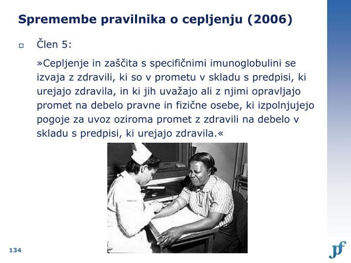 Spremembe pravilnika o cepljenju (2006)