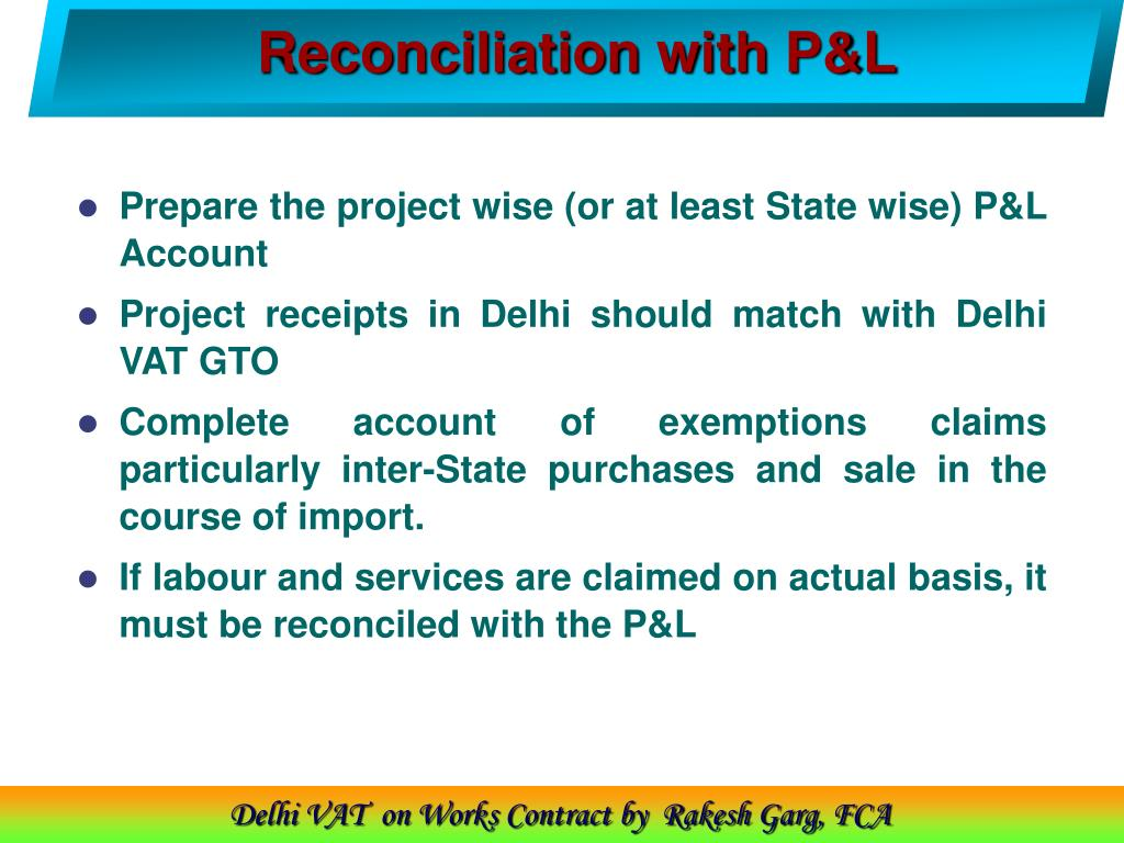 Reconciliation with P&L