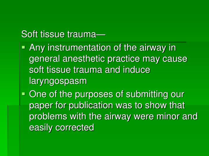 Soft tissue trauma—