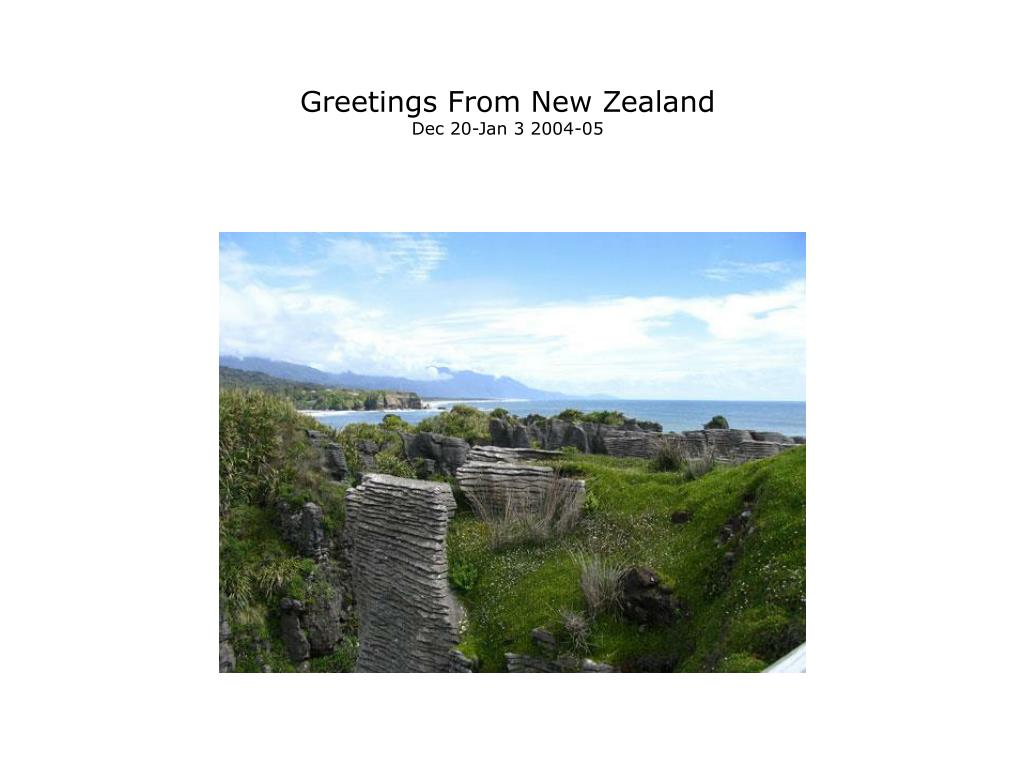 greetings from new zealand dec 20 jan 3 2004 05 l.