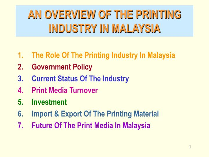 an overview of the printing industry in malaysia n.