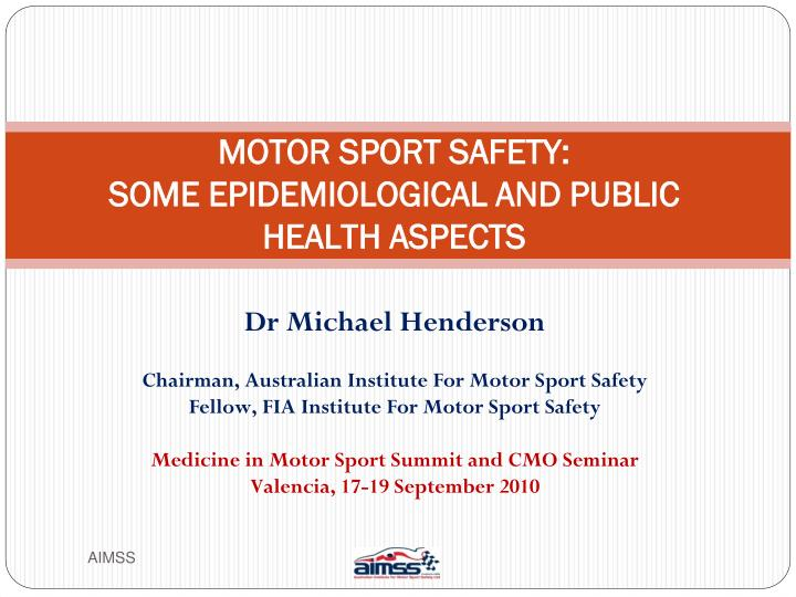 Motor sport safety some epidemiological and public health aspects