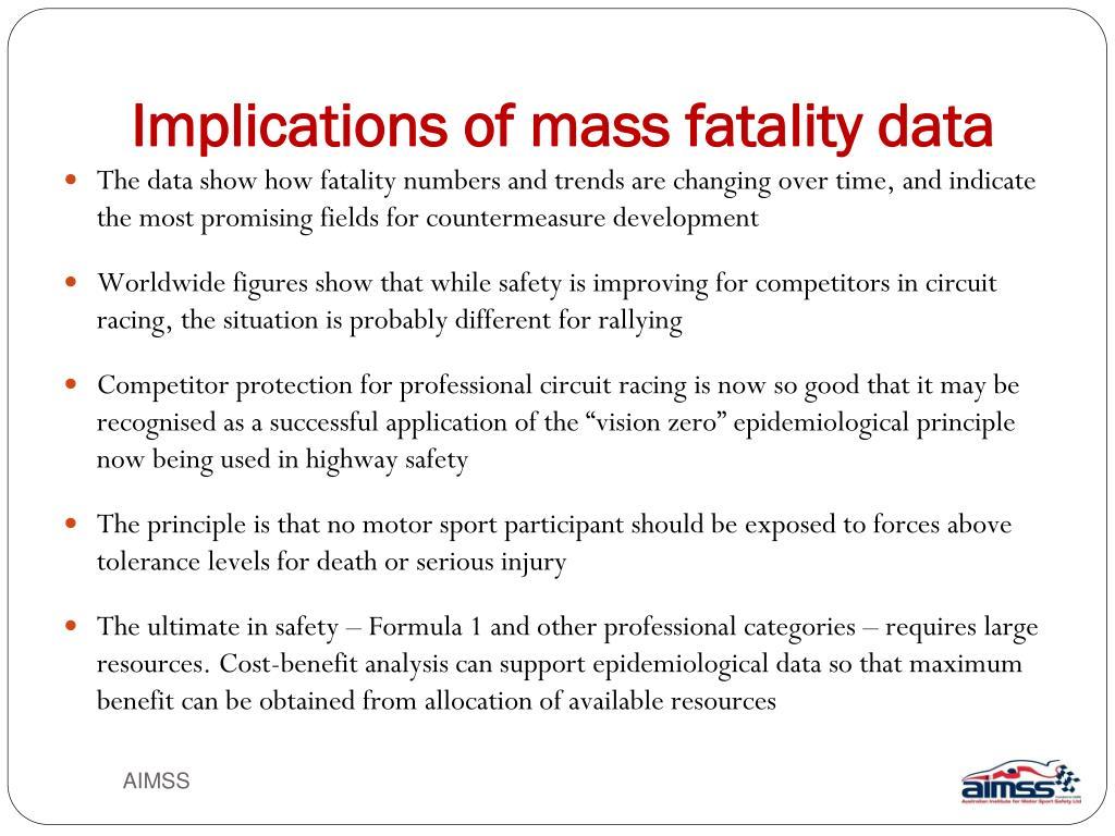 Implications of mass fatality data