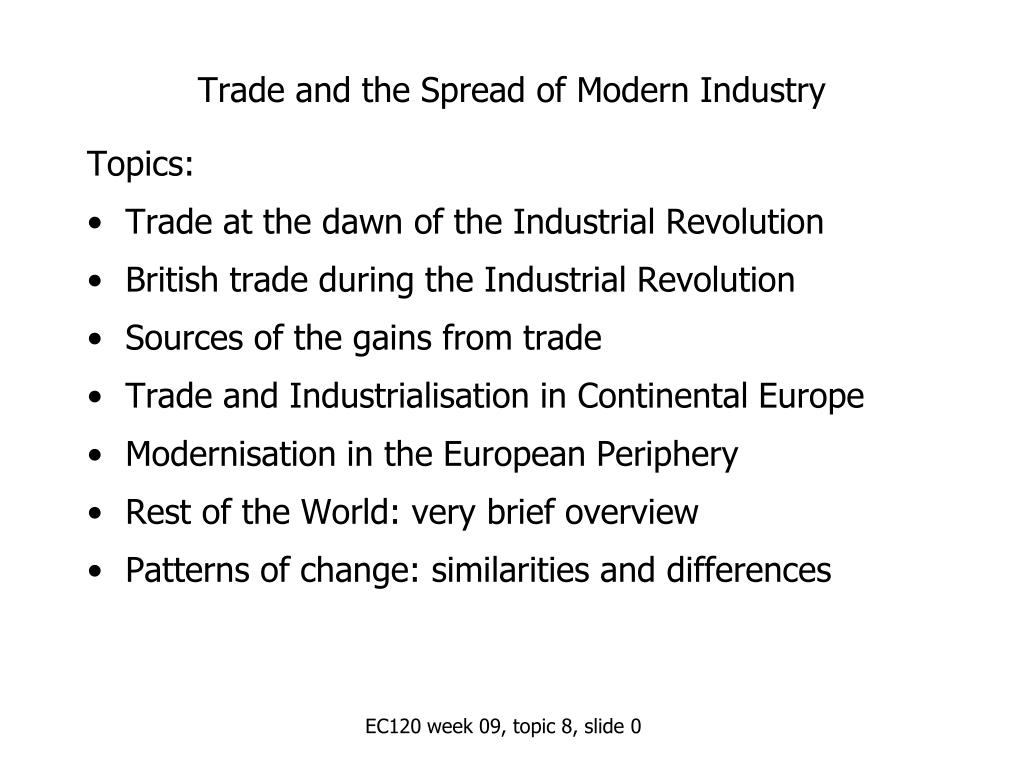 trade and the spread of modern industry l.
