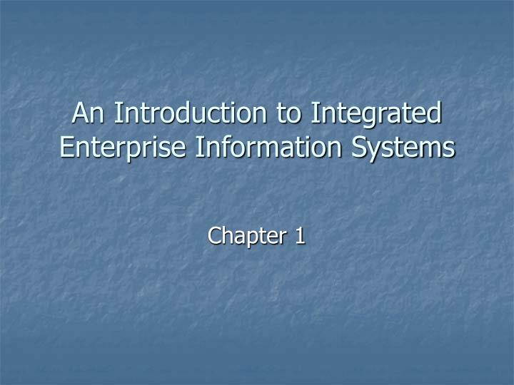 an introduction to integrated enterprise information systems n.