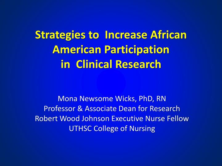 strategies to increase african american participation in clinical research n.