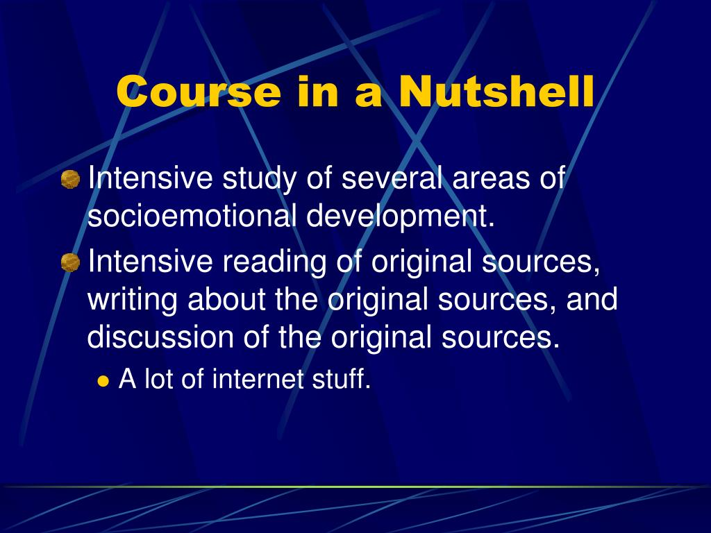 Course in a Nutshell