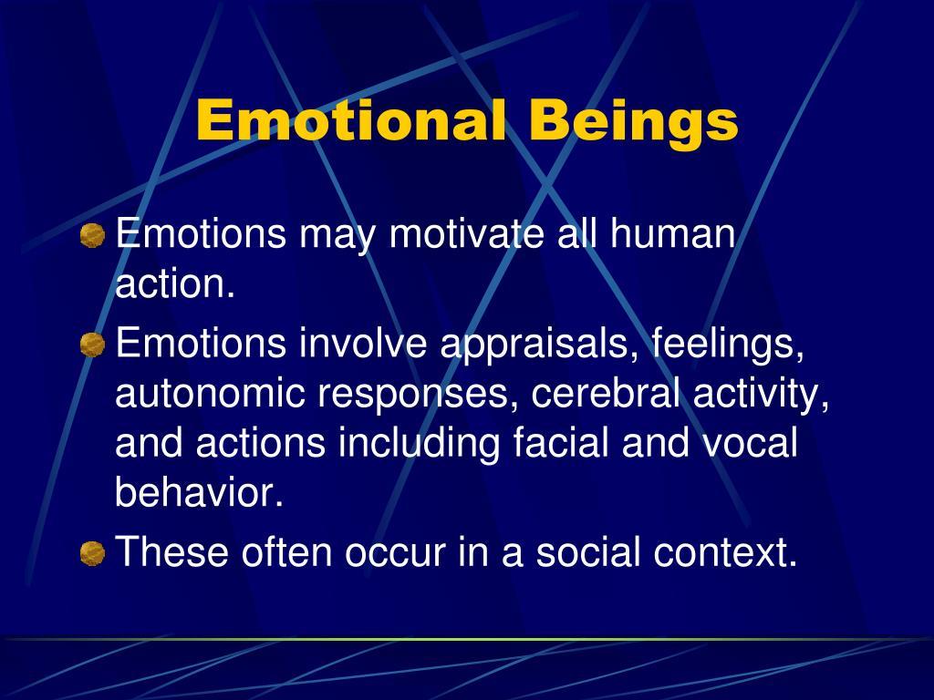 Emotional Beings