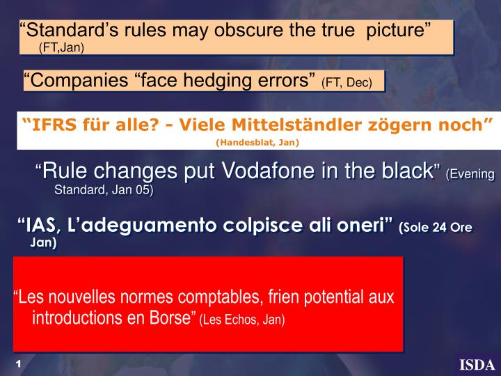 """""""Standard's rules may obscure the true  picture"""""""
