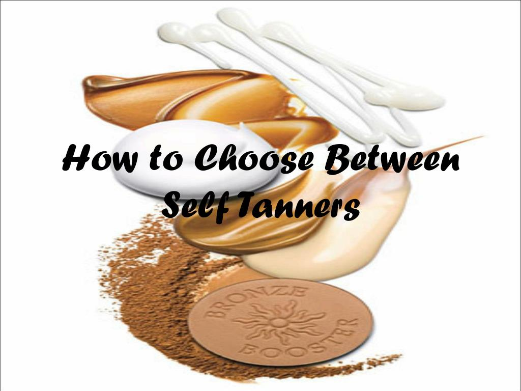 how to choose between self tanners l.
