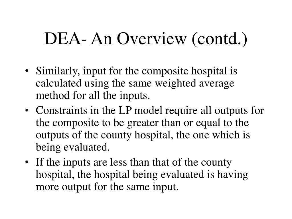 DEA- An Overview (contd.)