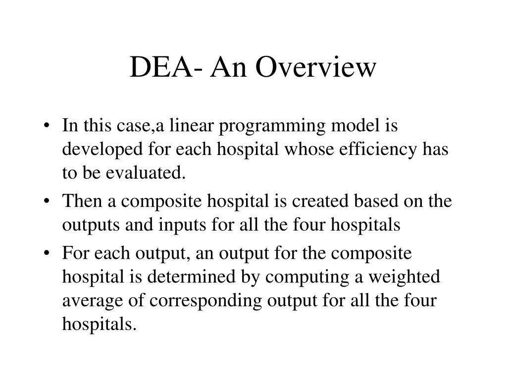 DEA- An Overview