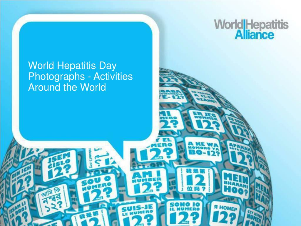 world hepatitis day photographs activities around the world l.