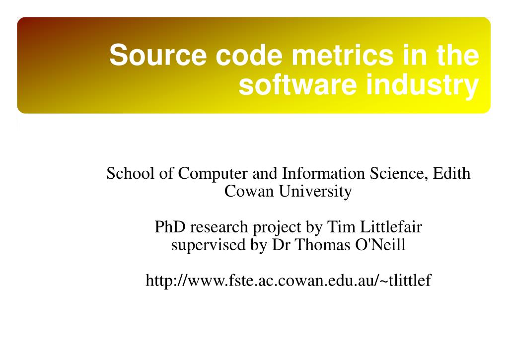 source code metrics in the software industry l.