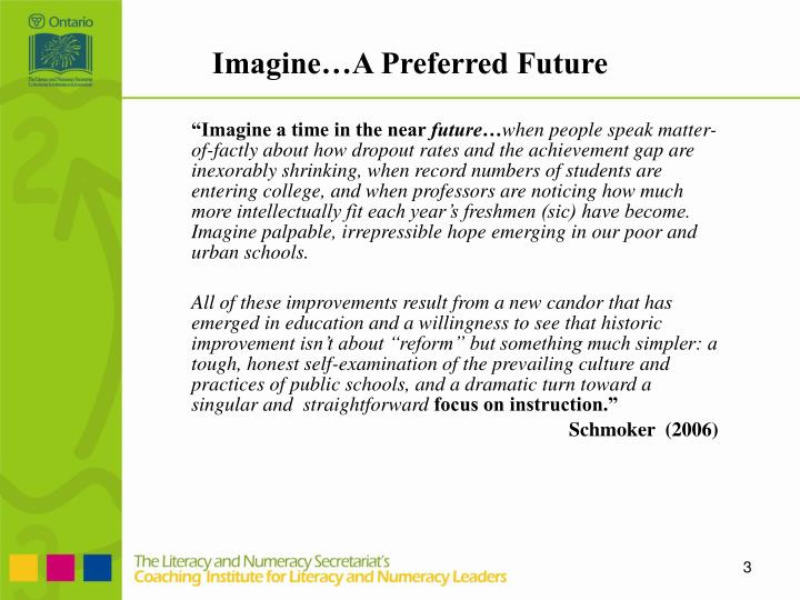 Imagine a preferred future