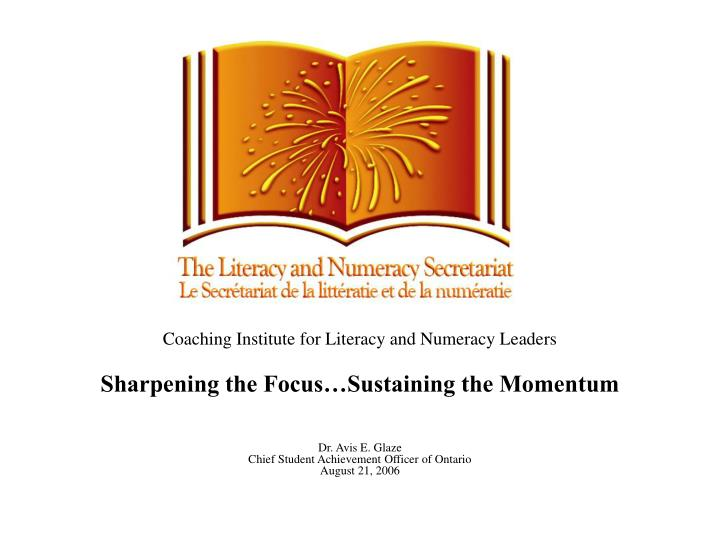 Coaching Institute for Literacy and Numeracy Leaders