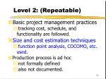 level 2 repeatable
