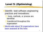 level 5 optimizing97