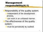 management responsibility 4 1