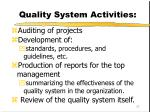 quality system activities