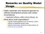 remarks on quality model usage