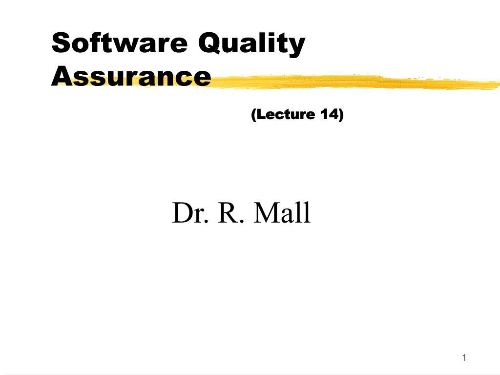 software quality assurance lecture 14 l.