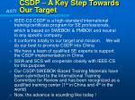 csdp a key step towards our target