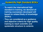 guided by high standard boks