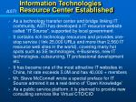 information technologies resource center established